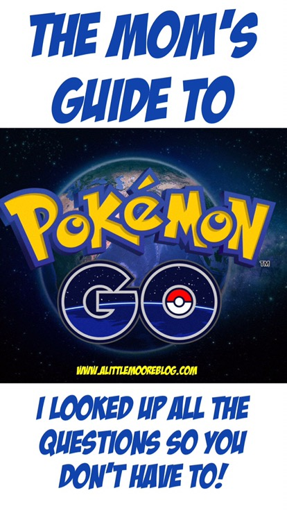 The Mom's Guide to Pokemon Go