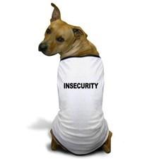 insecurity_dog_tshirt