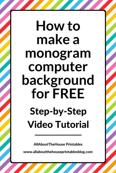How to make a monogram computer wallpaper for FREE using Canva (Video Tutorial)