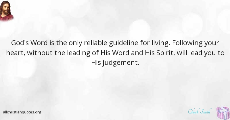 Chuck Smith Quote about #Heart, #Judgment, #Disaster, #Higher