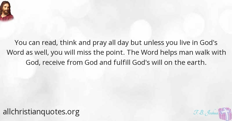 T B Joshua Quote about #Walk, #Think, #God\u0027s Will, #Helps, - All - allday quotes