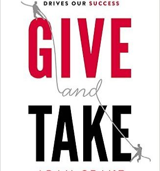 Best Summary + PDF: Give and Take, by Adam Grant