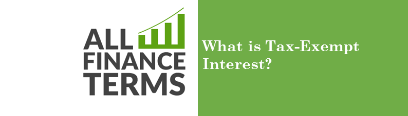 What Is Tax Exempt Interest?