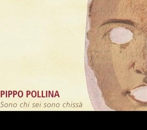 pippo_pollina_-_sono_chi_sei_sono_chissa