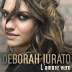 Deborah-Iurato-L-Amore-Vero-news