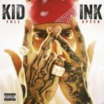 Kid-Ink-Full-Speed-news_0
