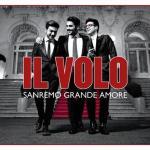 Il-Volo-Sanremo-Grande-Amore-CD-DVD-news_0