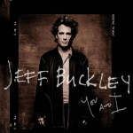 Cover You and I_Jeff Buckley_B