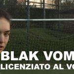 Blak Vomit_Licenziato al Volo_singolo2017
