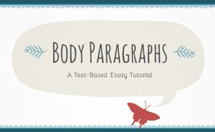 http://www.teachertube.com/video/body-paragraphs-short-version-448649