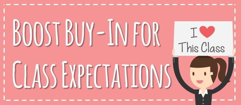 Boost Buy-In for Class Expectations