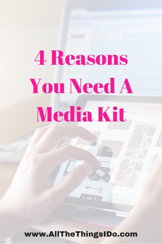 4 Reasons You Need A Media Kit