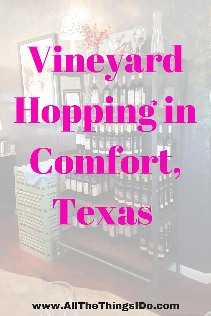 Vineyard Hopping in Comfort, Texas
