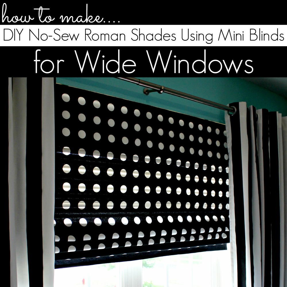 diy roman shades for wide windows using mini blinds. Black Bedroom Furniture Sets. Home Design Ideas