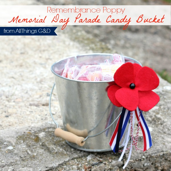 #MemorialDay Parade Candy Bucket made with DIY red felt remembrance poppies. | www.allthingsgd.com