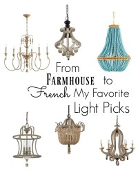 Farmhouse to French Lighting-My Faves - All Things Heart ...