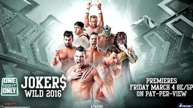 Watch TNA One Night Only Jokers Wild 2016 Full Show Online Free