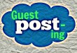 3 Key Steps to Create a Great Guest Post