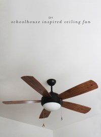 diy schoolhouse ceiling fan - almost makes perfect