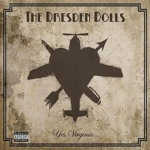 Dresden Dolls - Yes, Virginia...