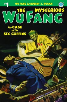 The Mysterious Wu Fang #1: The Case of the Six Coffins