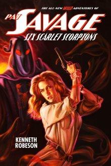 Pat Savage: Six Scarlet Scorpions