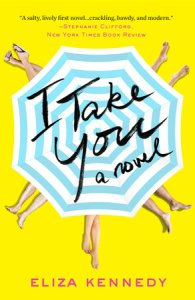 I Take You by Eliza Kennedy