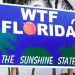 WTF, Florida?