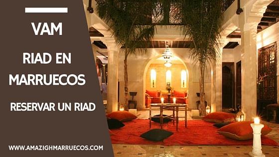 Reservar Riad en Marruecos