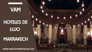 HOTELES DE LUJO EN MARRAKECH ROYAL MANSOUR II