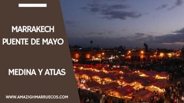 Viajar a Marrakech Puente de Mayo 6