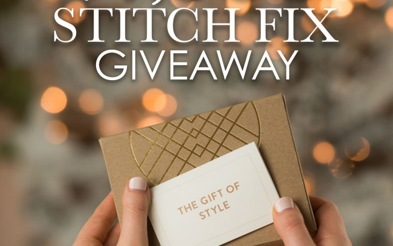 December Stitch Fix Review & $1,000 Giveaway!