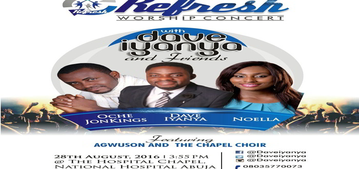 Refresh Worship Concert With Dave Iyanya & Friends