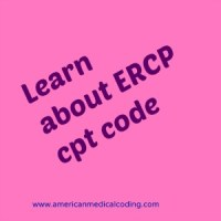 Shortcut to learn about ERCP cpt code in Radiology