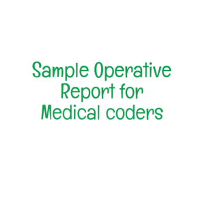 Sample Operative Report for Medical coders