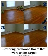 Restoring hardwood floors under carpet - without ...