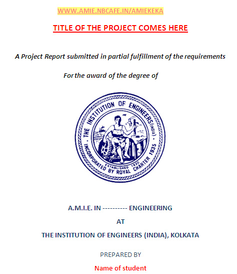 AMIE PROJECT WORK FORMAT SAMPLE DOWNLOAD \u2022 AMIE NBCAFE