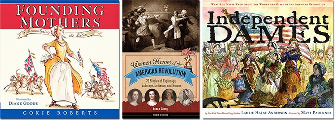 Remember the Ladies this July Fourth Books Celebrating