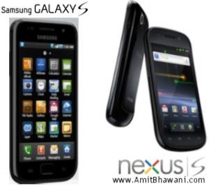 Galaxy S and Nexus S