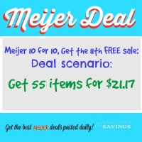 Meijer 10 for 10 Sale: Deal Scenario Get 55 Items for $21.17