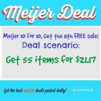Meijer 10 for 10 Sale: Deal Scenario Get 55 Items for $21.17