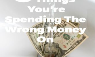 5 Things You're Spending The Wrong Money On