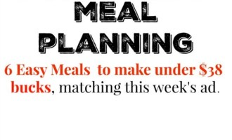 Meijer Meal Planning Week 6/19: 6 Meals $38 Bucks