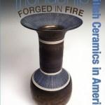 Friendship Forged in Fire: British Ceramics in America