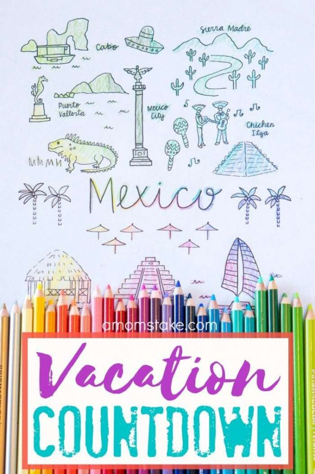 The Perfect Vacation Countdown Ideas - A Mom\u0027s Take