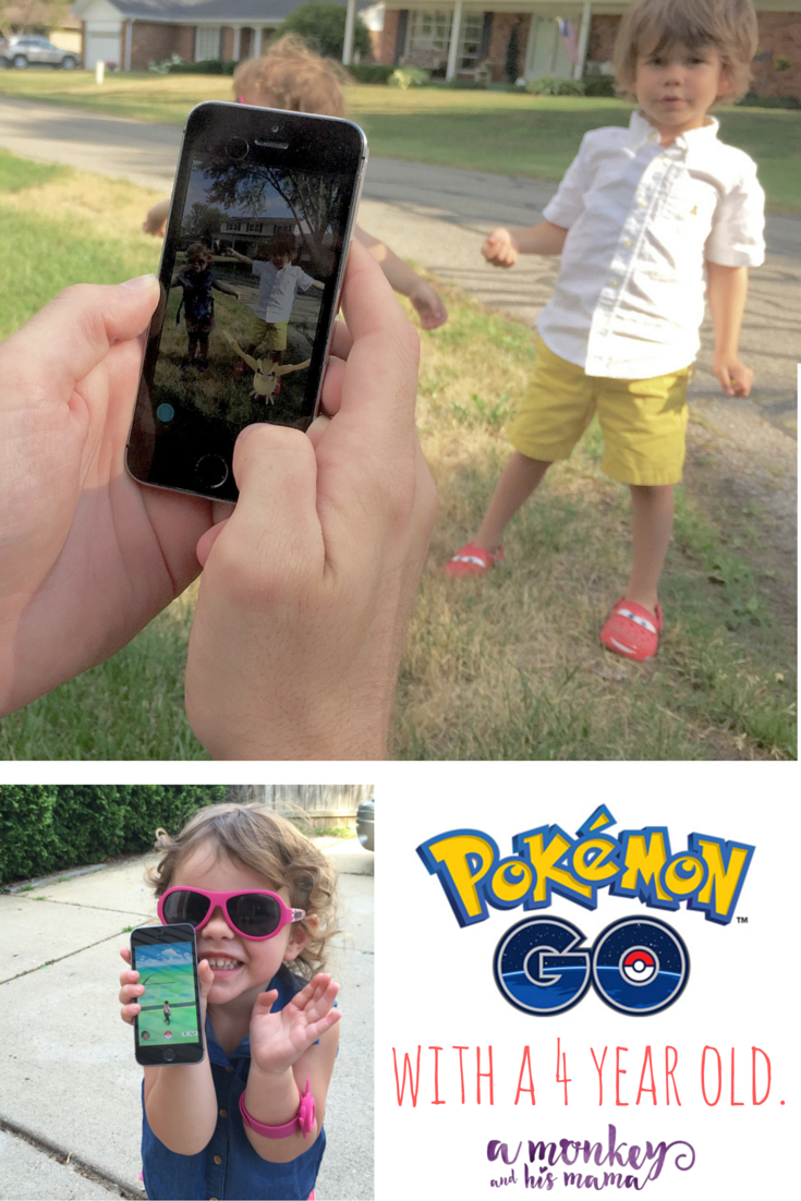 PokemonGo with my 4 year old // why PokemonGo is a great app for a 4 year old // a monkey and his mama