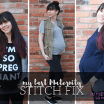 My Last Maternity Fix, Stitch Fix #22.