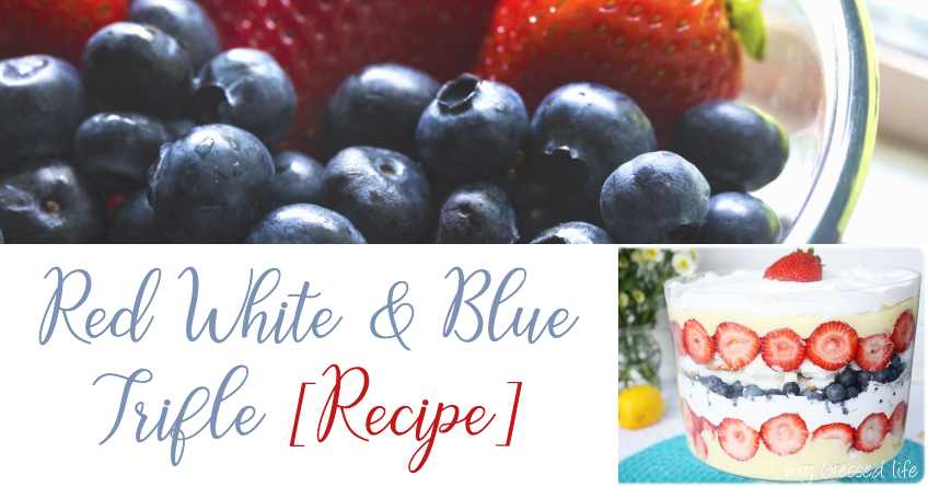 Heavenly Red, White and Blue Trifle [Recipe]