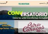 """Conversatorio: """"Las artes como herramienta de transformación"""""""