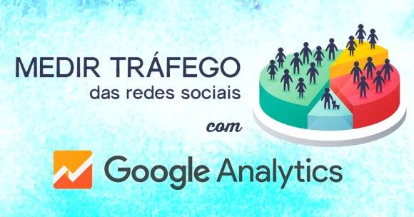 Medir Tráfego Redes Sociais Google Analytics imagem destaque